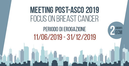 Meeting post-ASCO 2019. Focus on breast cancer